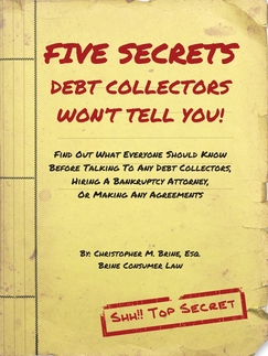 Five Secrets Debt Collectors Won't Tell You!
